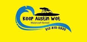 Keep Austin Wet - Austin Boat Rental